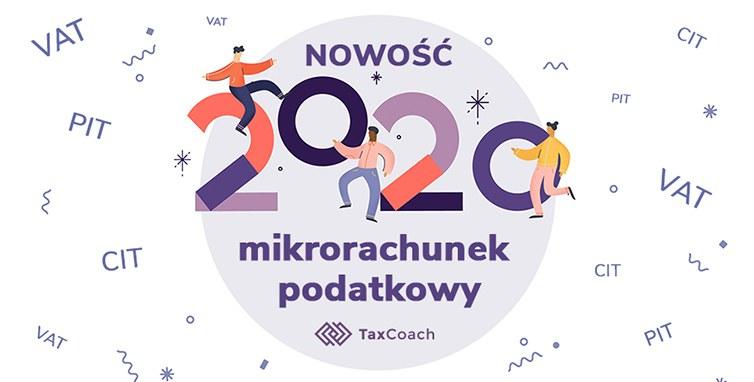 Mikrorachunek podatkowy od 1 stycznia 2020 r. – co warto wiedzieć?